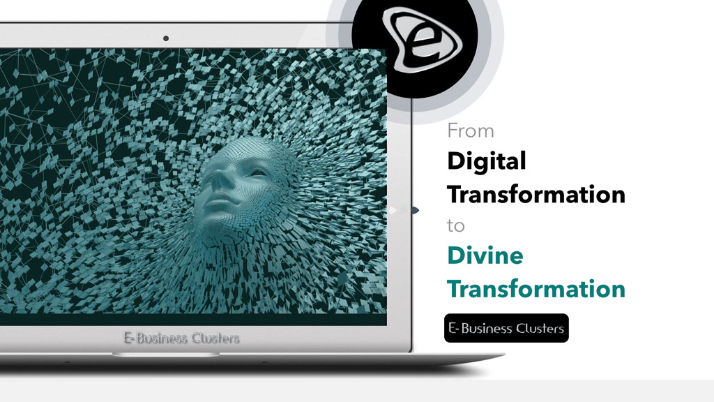 From Digital Transformation to Divine Transformation